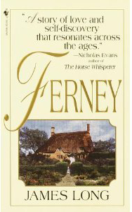 Ferney by James Long, reincarnation novel, new age fiction, metaphysical fiction, spiritual fiction