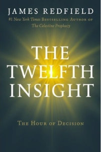 Twelfth Insight Hour of Decision by James Redfield new age novel spiritual fiction metaphysical