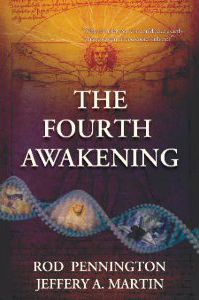 Fourth Awakening, Rod Pennington Jeffery A Martin, new age thriller