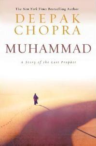 Muhammad by Deepak Chopra metaphysical novel new age fiction spiritual novel