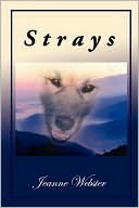 Strays by Jeanne Webster new age fiction metaphysical novel spiritual novel