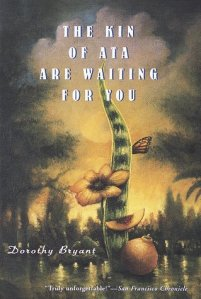 kin_of_ata_are_waiting_for_you_Dorothy_Bryant_spiritual_novel_new_age_fiction