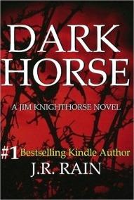 Dark Horse JR Rain spiritual novel metaphysical fiction new age mystery series