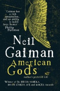 American Gods Neil Gaiman spiritual novel metaphysical fiction new age fiction