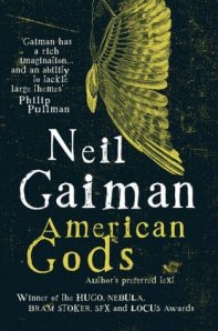 American Gods Neil Gaiman spiritual novel metaphysical fiction new age fiction