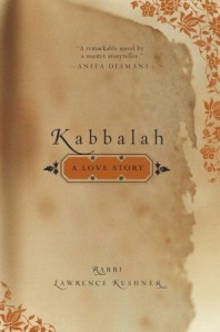 Kabbalah: A Love Story, Harold Kushner spiritual novel mystical metaphysical fiction