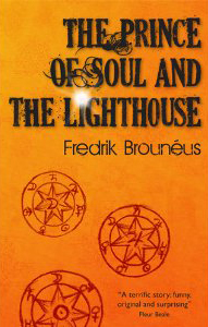 Prince of Soul and Lighthouse Fredrik Brouneus spiritual novel metaphysical fiction