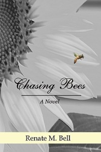 Chasing Bees Renate M Bell spiritual fiction metaphysical novel new age novel