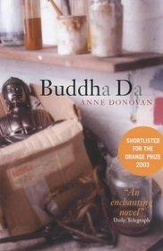 Buddha Da Anne Donovan spiritual fiction metaphysical novel new age fiction