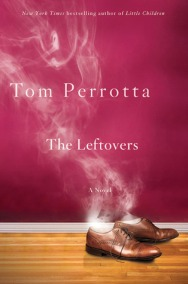 Leftovers Perrotta metaphysical fiction new age novel spiritual novel