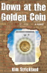 Down At The Golden Coin spiritual fiction metaphysical novel