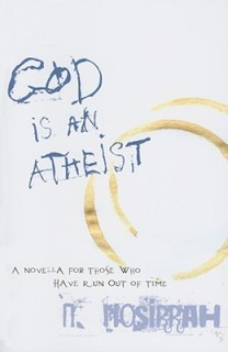 God Is an Athiest metaphysical fiction novella