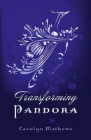 transforming_pandora_spiritual_fiction_metaphysical_romance