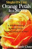 orange petals in a storm metaphysical fiction