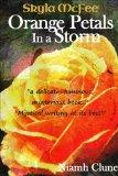 orange petals in a storm metaphysical fiction