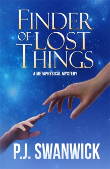 Finder of Lost Things by PJ Swanwick metaphysical novel